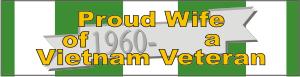 Proud Wife of Vietnam Vet Decal